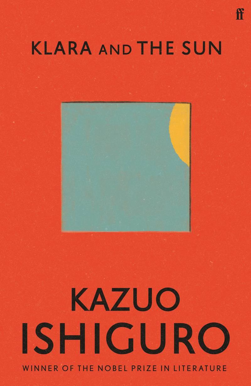 Klara and the Sun by Kazuo Ishiguro. Courtesy Faber
