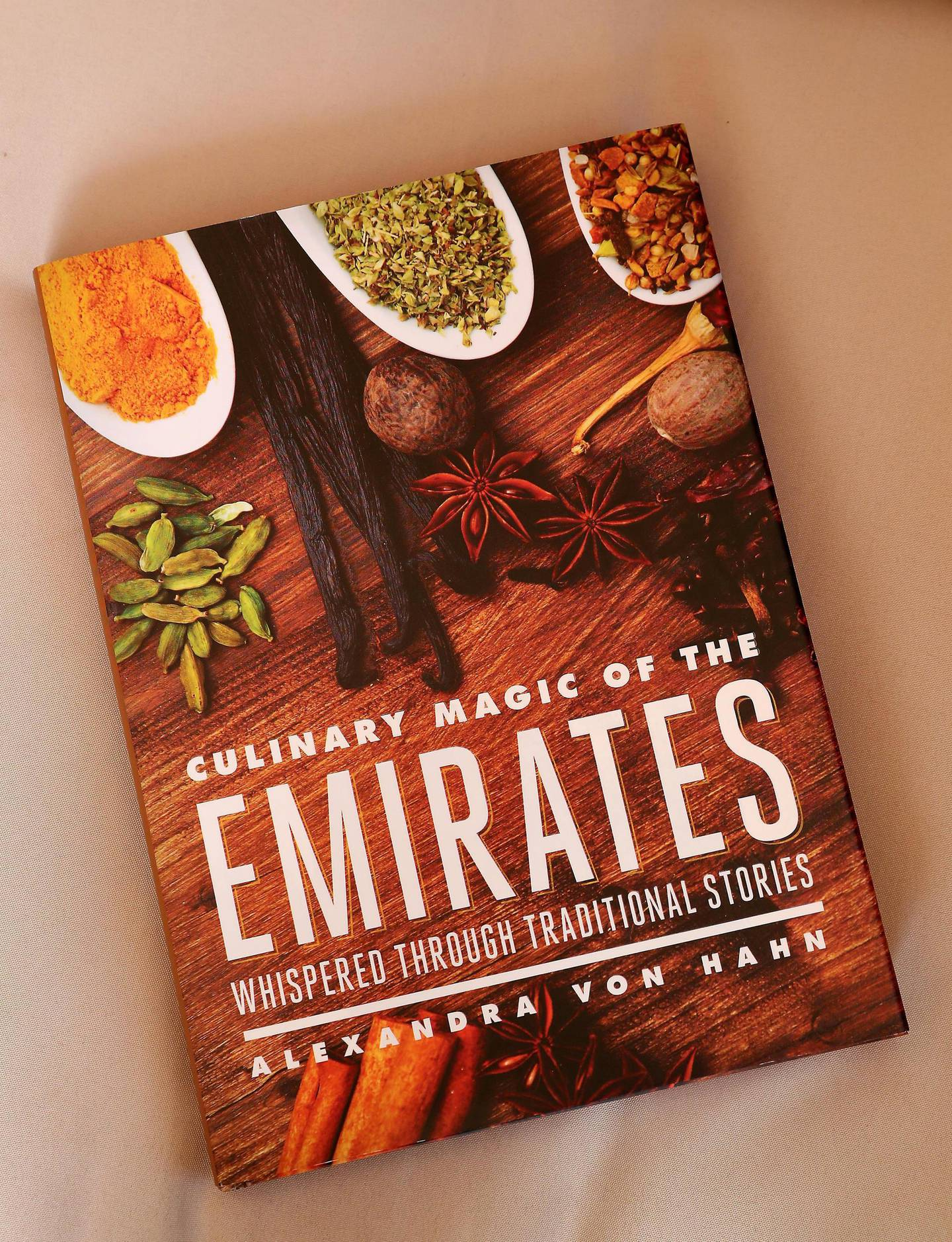 DUBAI , UNITED ARAB EMIRATES , December 8  ��� 2018 :- Culinary Magic of the Emirates cook book written by Alexandra Von Hahn in Dubai. ( Pawan Singh / The National ) For Arts & Life. Story by Hala Khalaf
