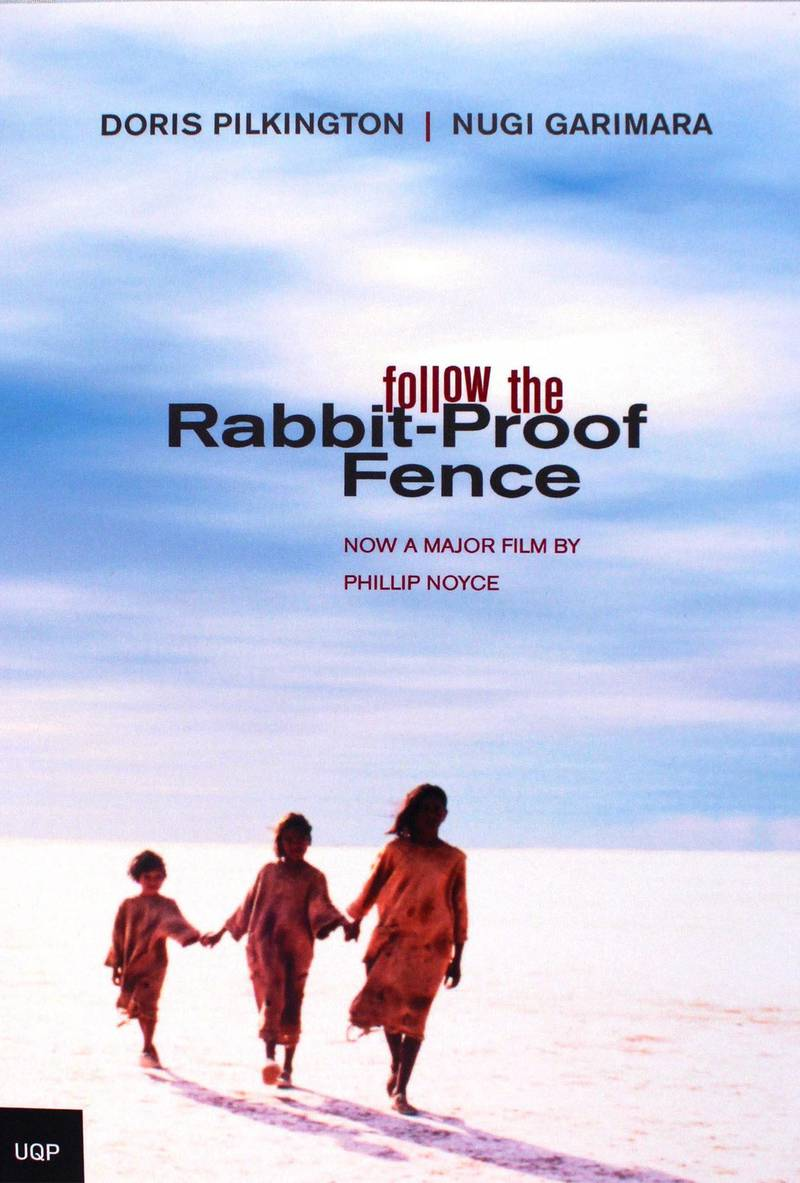 Follow The Rabbit-Proof Fence by Doris (Garimara) Pilkington. Courtesy The University Of Queensland Press