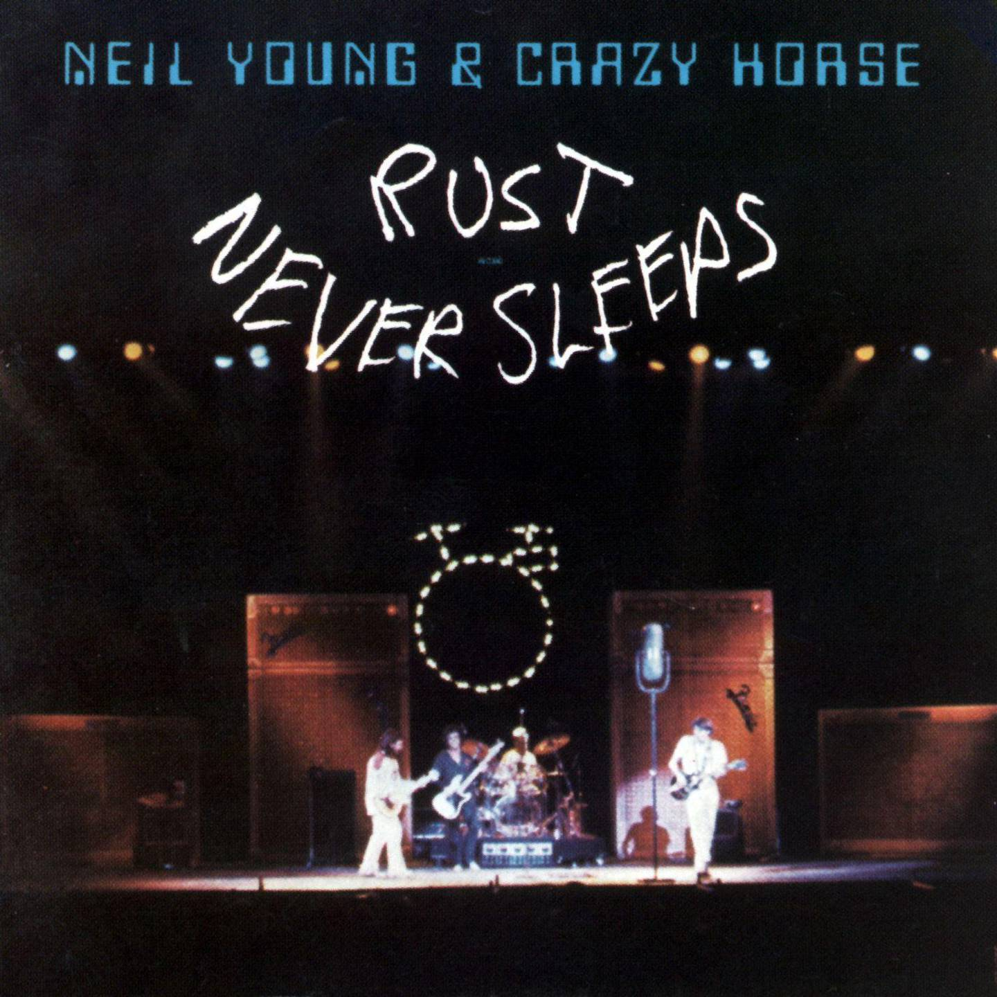 Rust Never Sleeps by Neil Young & Crazy Horse. Courtesy Reprise Records
