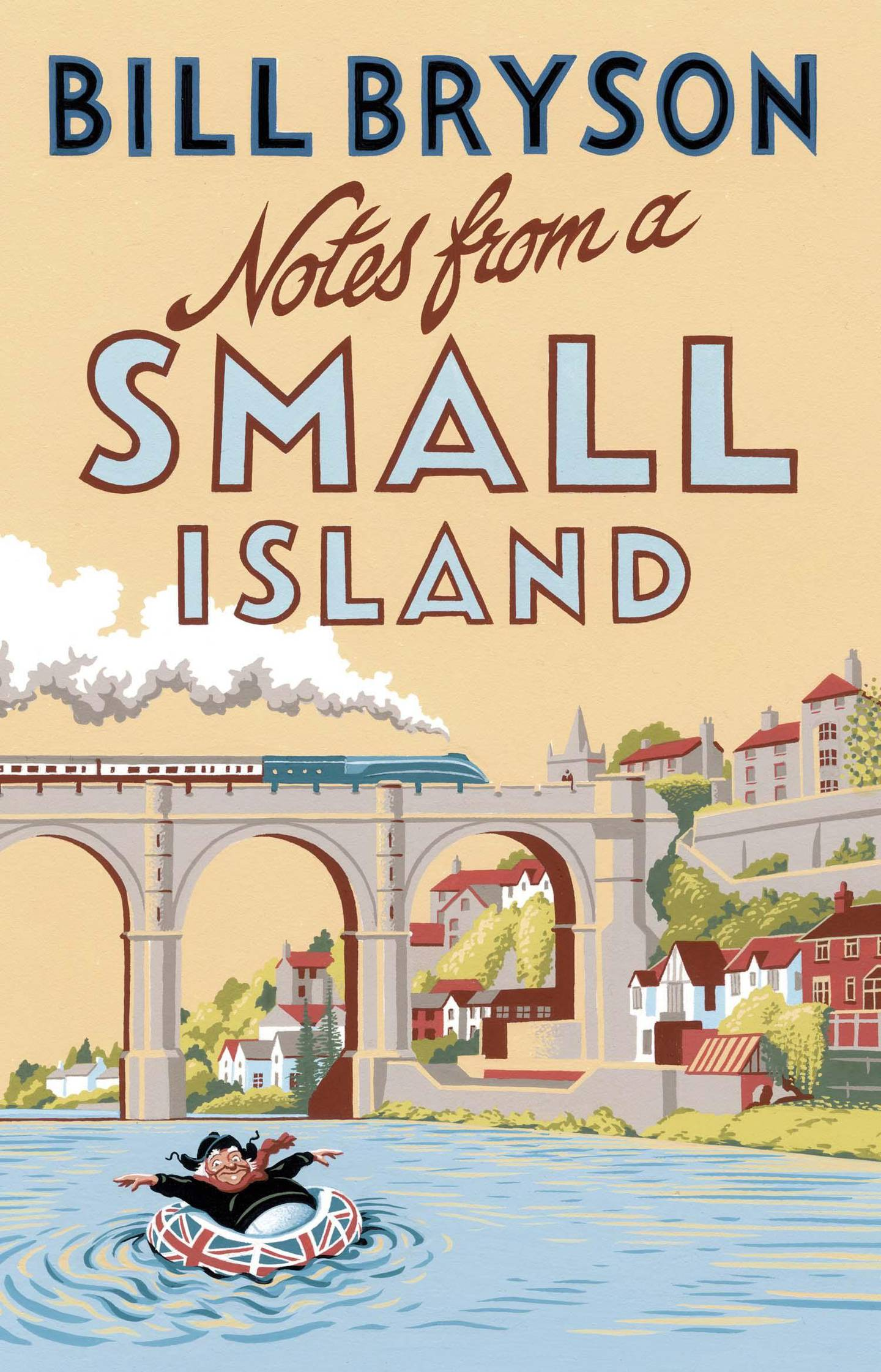 Notes from A Small Island by Bill Bryson published by Black Swan. Courtesy Penguin UK