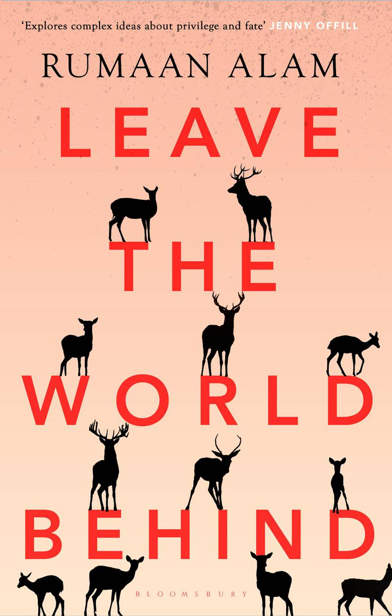 Leave the World Behind by Rumaan Alam. Courtesy Bloomsbury