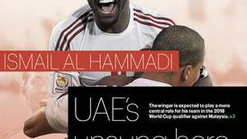 Thursday cover: Ismail Al Hammadi an unsung, indispensable part of UAE's World Cup drive