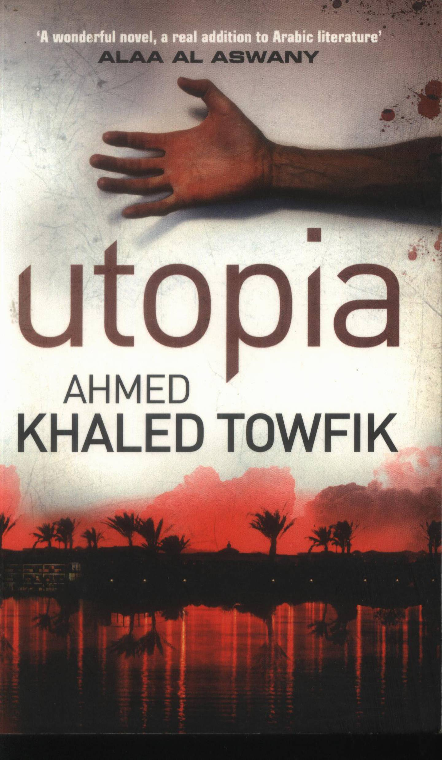 A handout book cover of Utopia by Ahmed Khaled Towfik (Courtesy: Emirates Airline Festival of Literature) *** Local Caption ***  al09mr-books-towofik02.jpg