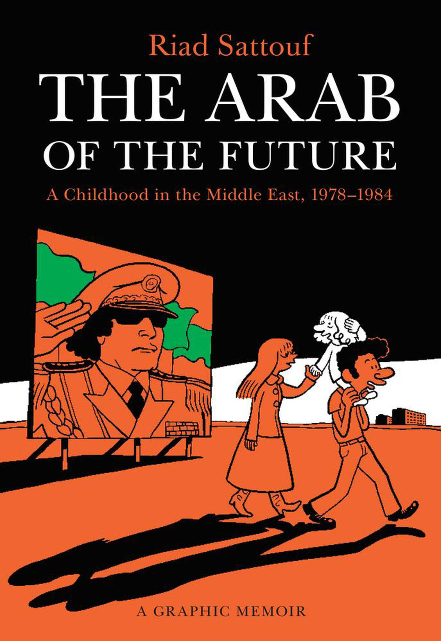 The Arab of the Future by Riad Sattouf. Courtesy Metropolitan Books