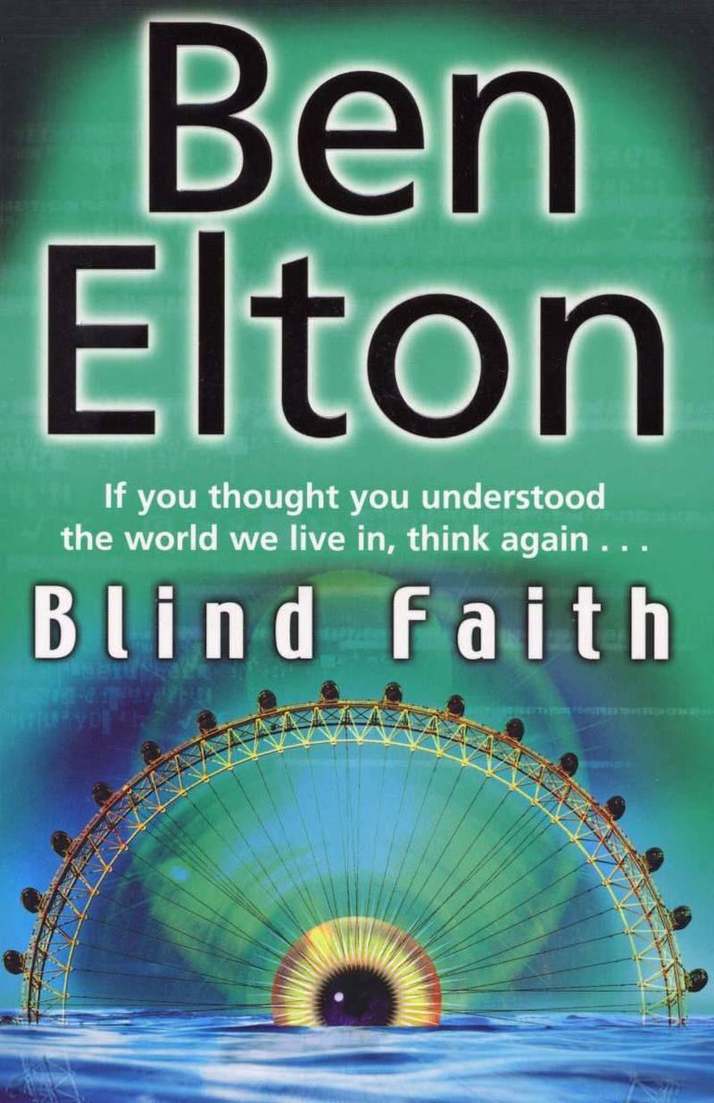 Blind Faith by Ben Elton published by Black Swan. Courtesy Penguin UK