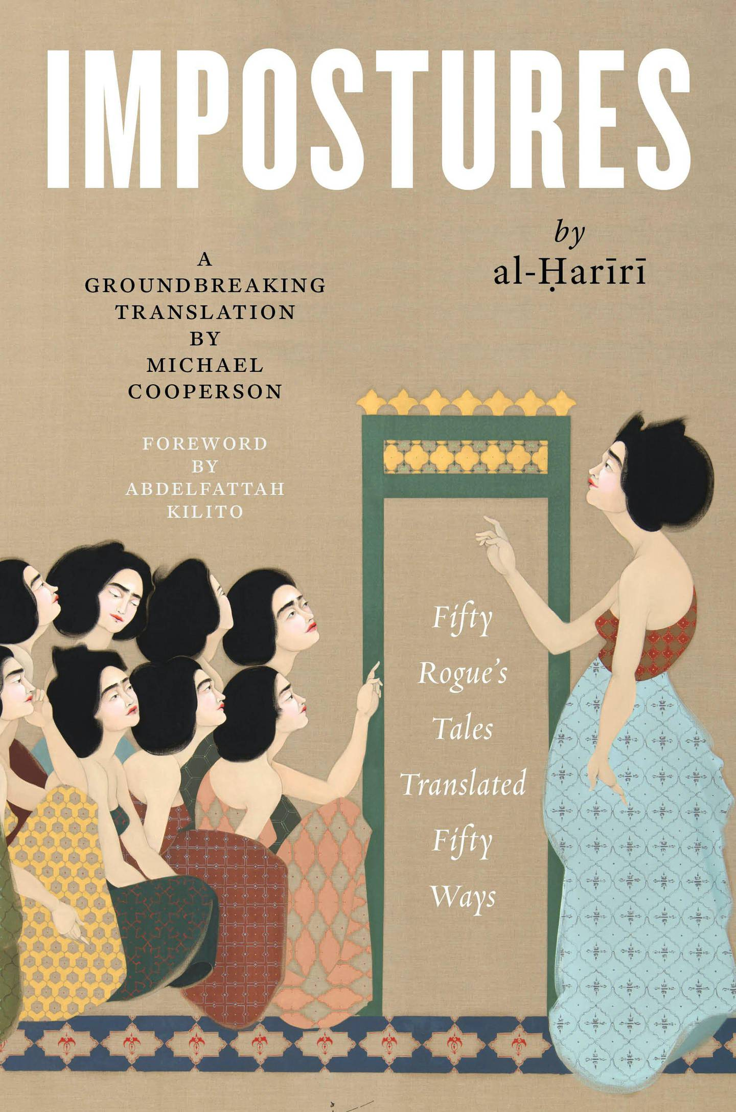 Impostures by Al-Hariri; Translated by Michael Cooperson. Courtesy Library of Arabic Literature