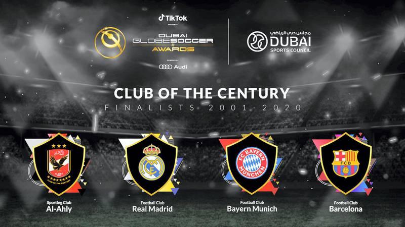 Club of the Century - Finaliststs 2001-2020. courtesy: Dubai Globe Soccer Awards.