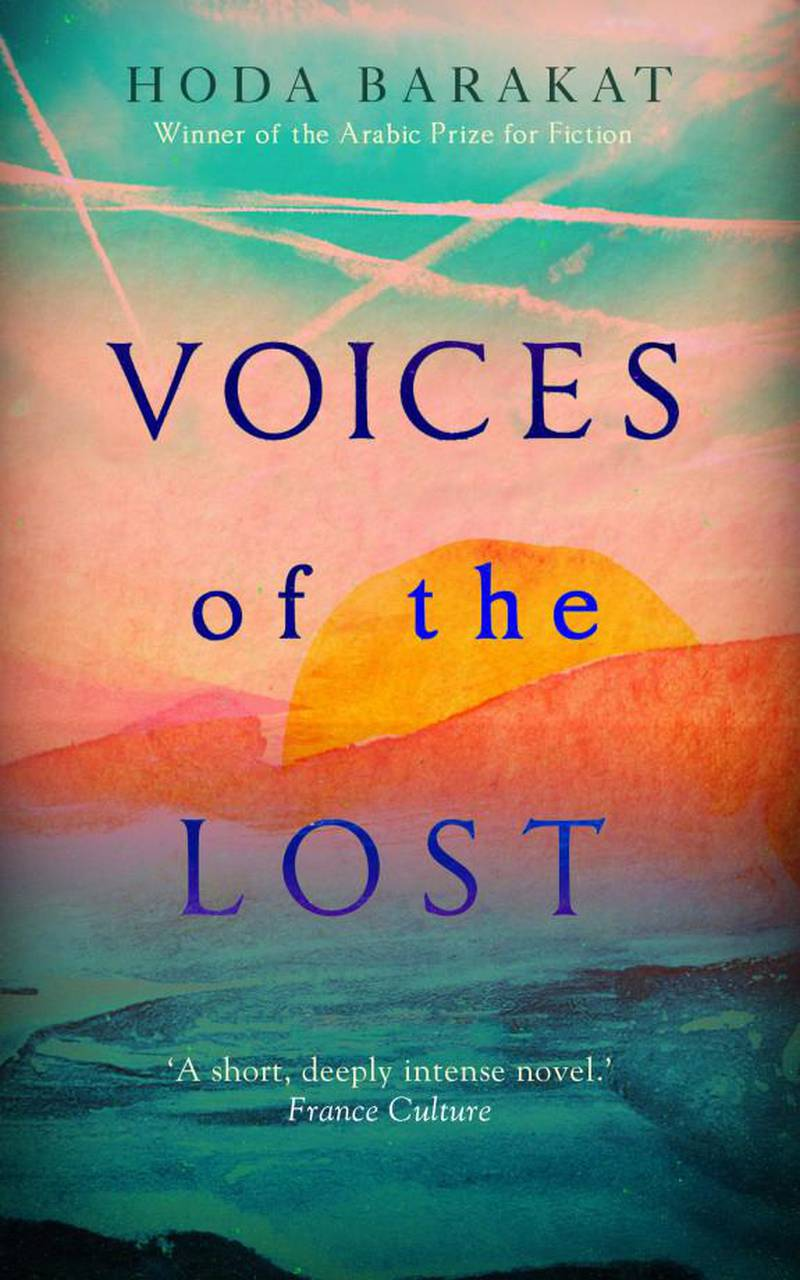Voices of the Lost by Hoda Barakat; Translated from the Arabic by Prof. Marilyn Booth. Courtesy Oneworld Publications