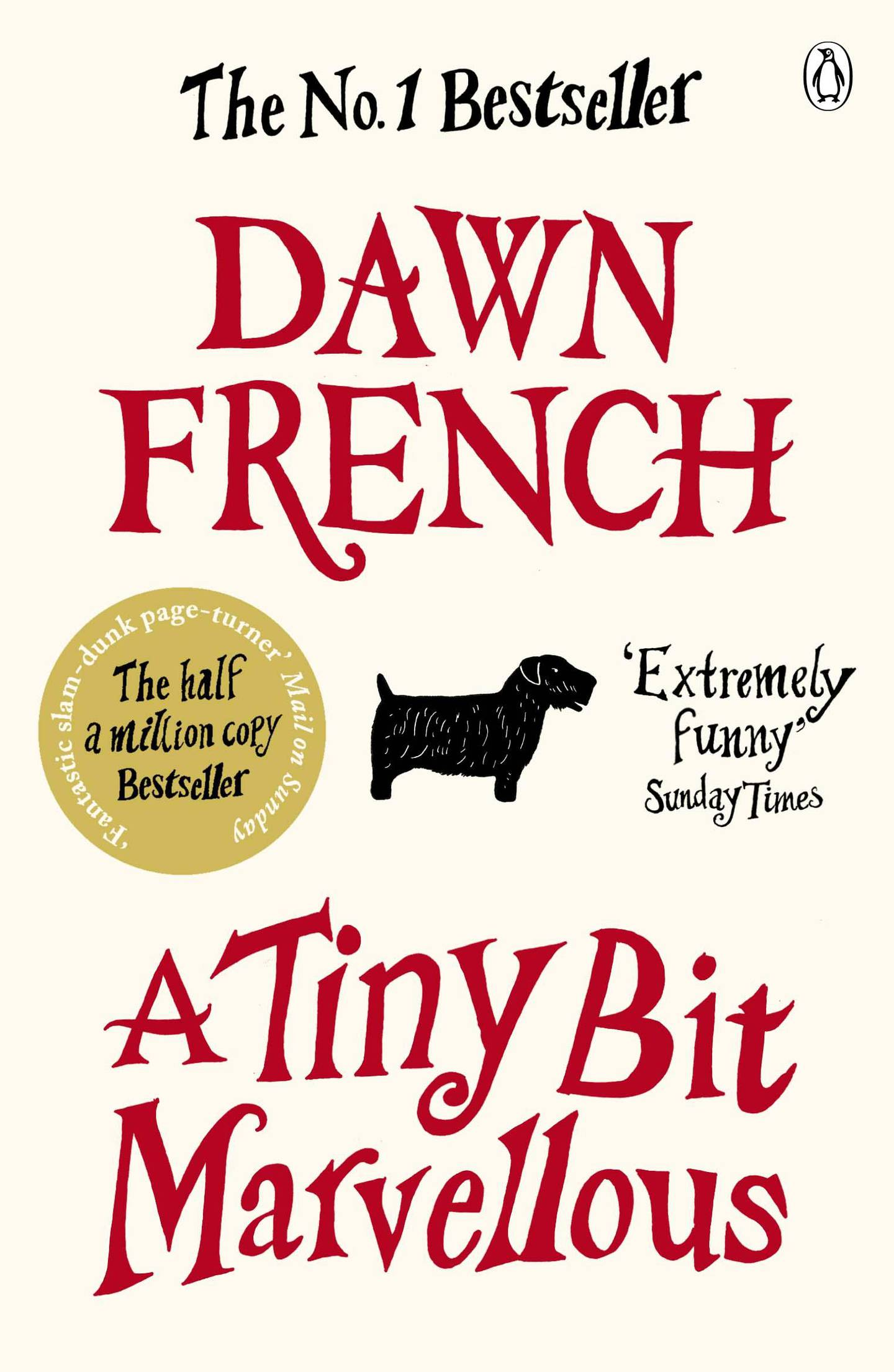 A Tiny Bit Marvellous by Dawn French. Courtesy Penguin UK