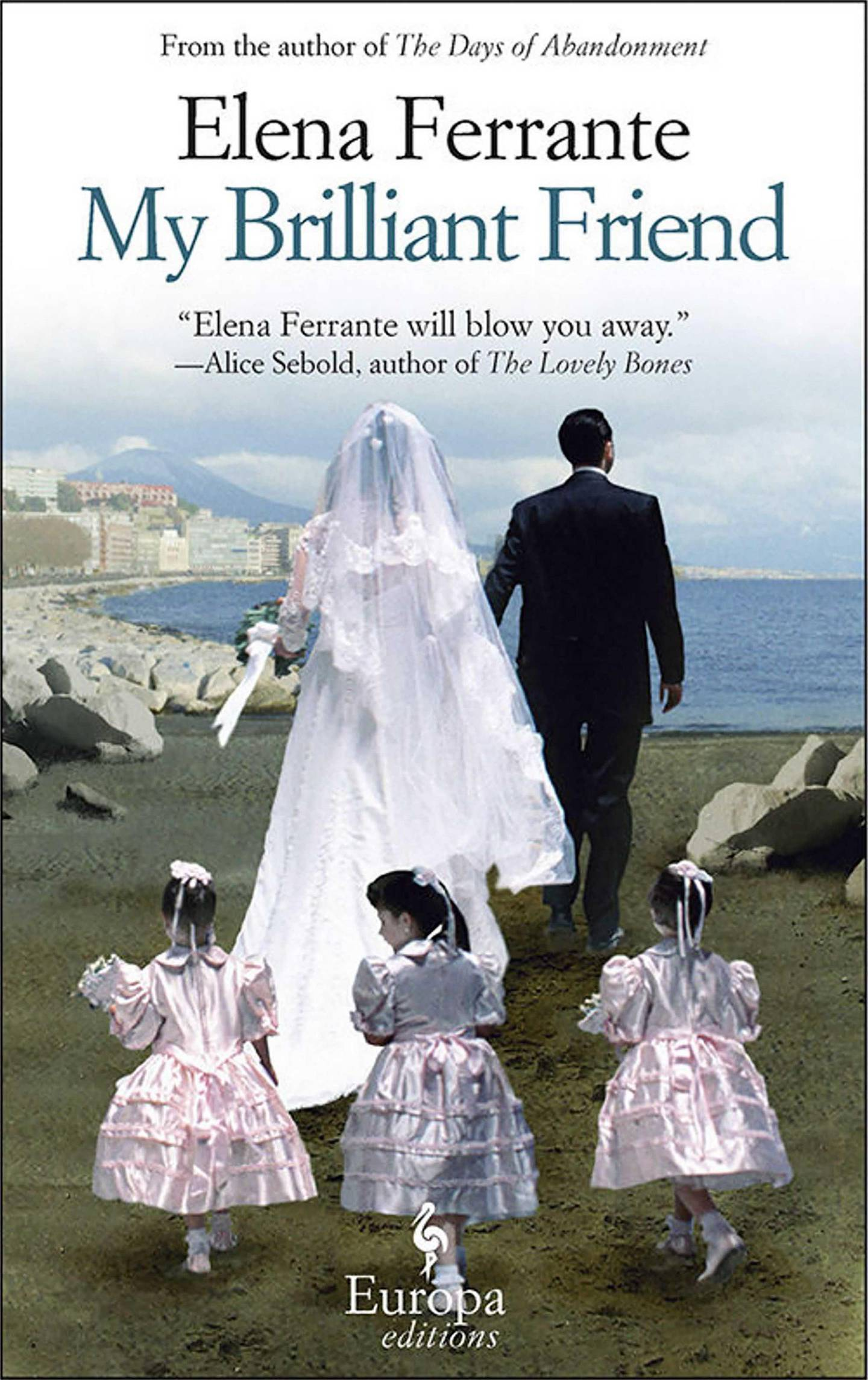 My Brilliant Friend by Elena Ferrante. Courtesy Europa Editions