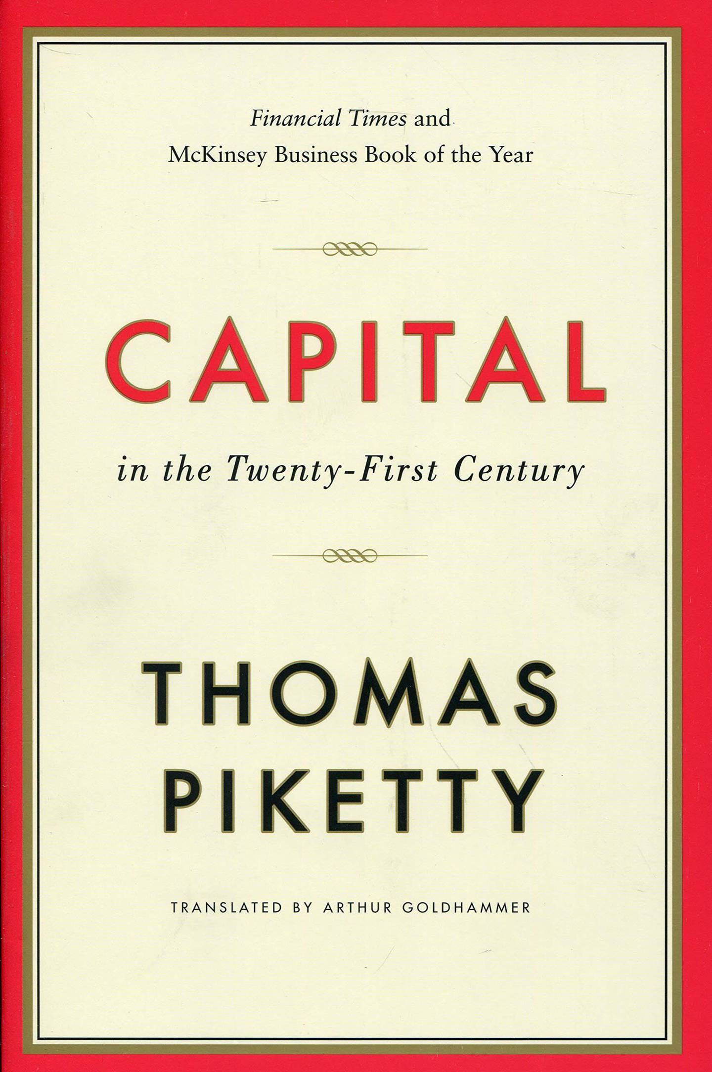 Capital in the Twenty First Century by Thomas Piketty, translated by Arthur Goldhammer. Courtesy Harvard University Press