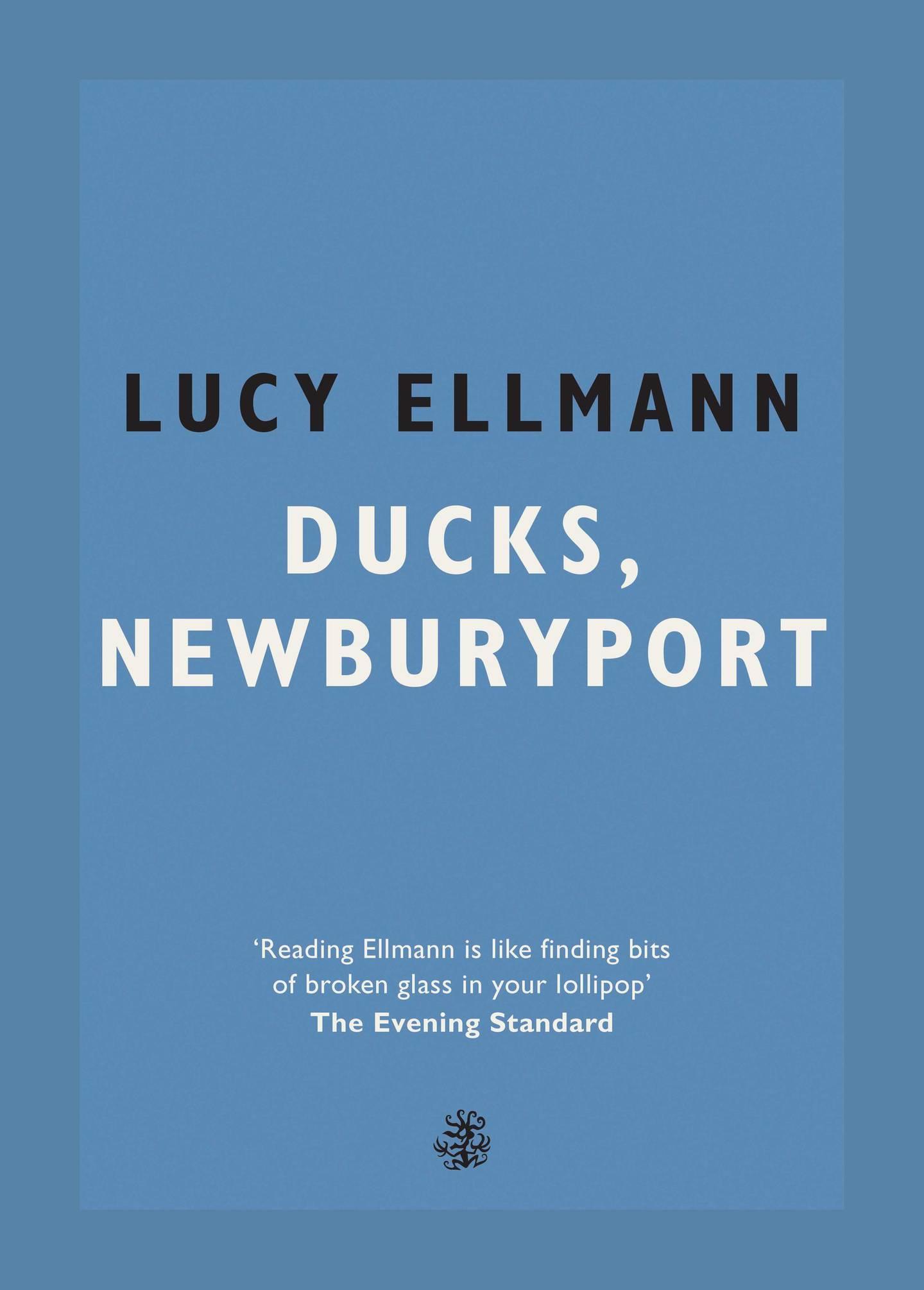 Ducks, Newburyport by Lucy Ellmann. Courtesy Galley Beggar Press