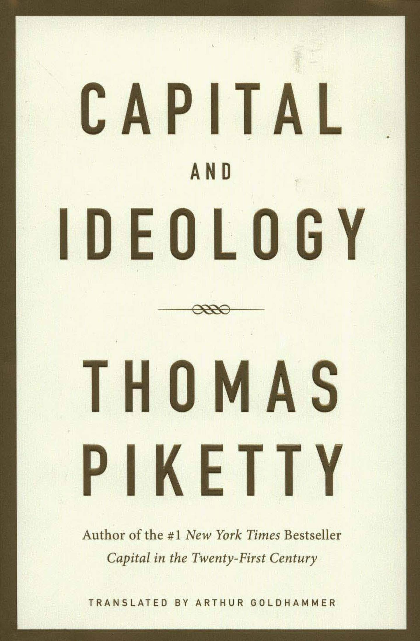 Capital and Ideology by Thomas Piketty, trabslated by Arthur Goldhammer. Courtesy Harvard University Press