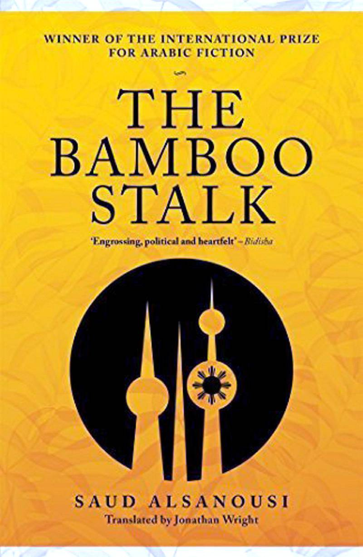The Bamboo Stalk by Saud Al Sanousi (Kuwait)
