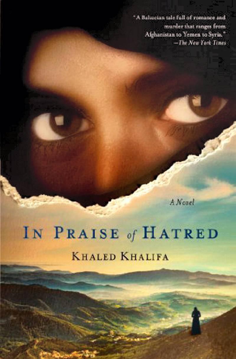 In Praise of Hatred by Khaled Khalifa (Syria)